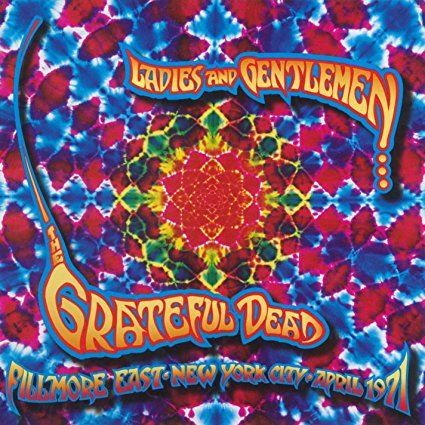 Ladies and Gentlemen...The Grateful Dead