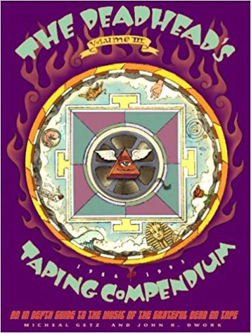 The Deadhead's Taping Compendium, <BR>Volume III
