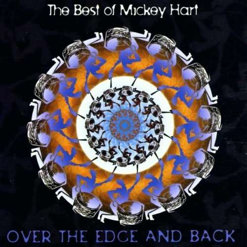 The Best of Mickey Hart: <BR>Over the Edge and Back